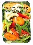 5 Clean Eating Sanity Savers