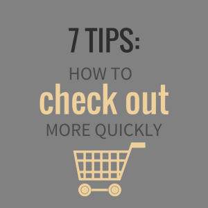 How to Check Out More Quickly