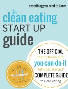 Clean Eating Start Up Guide